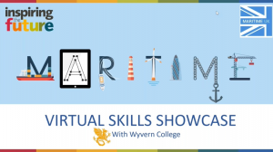 Webinar title slide - Maritime Virtual Skills Showcase with Wyvern College, with imagery of ships, a lighthouse, anchor and a wind turbine.