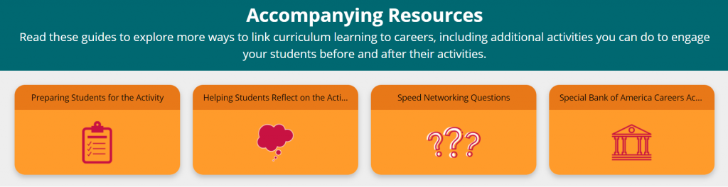 Accompanying resources on the portal: Preparing Students for the Activity, Helping Students Reflect on the Activity, Speed Networking Questions, Special Bank of America Careers Activity